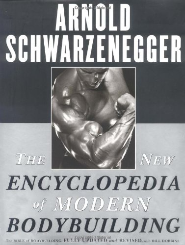 9780684843742: The New Encyclopedia of Modern Bodybuilding: The Bible of Bodybuilding, Fully Updated and Revised