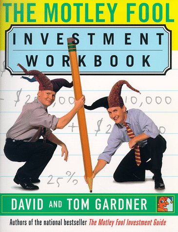 9780684844015: The Motley Fool Investment Workbook