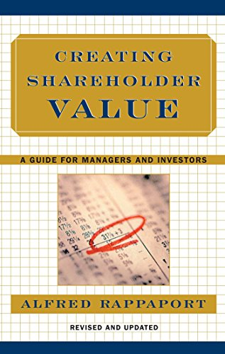 9780684844107: Creating Shareholder Value: A Guide for Managers and Investors