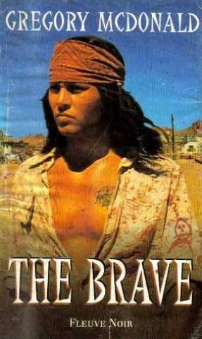 9780684844244: The Brave