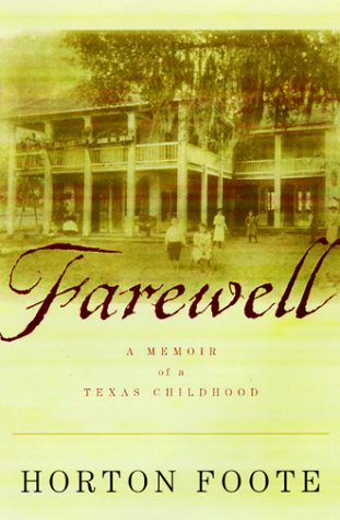 Farewell, A Memoir of a Texas Childhood