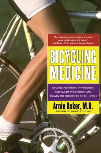 9780684844435: Bicycling Medicine: Cycling Nutrition, Physiology, and Injury Prevention and Treatment for Riders of All Levels