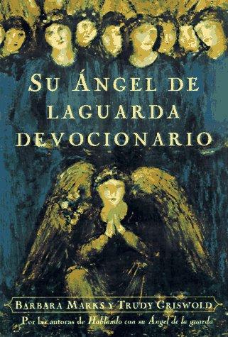 9780684844572: El Devocionario de Su Angel de la Guarda (Spanish Edition)