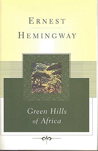 9780684844633: Green Hills of Africa (Scribner Classics)