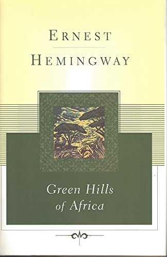 9780684844633: The Green Hills of Africa (Scribner Classics)