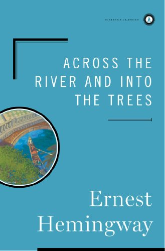 9780684844640: Across the River and Into the Trees (Scribner Classics)