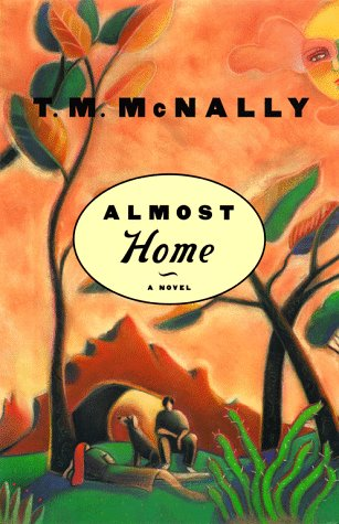 Almost Home: Mcnally, T.m.
