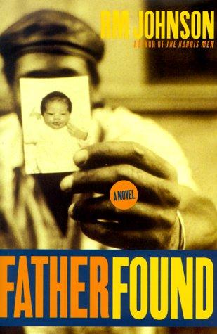 9780684844718: FATHER FOUND : A Novel