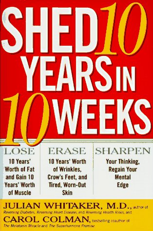 9780684844787: Shed 10 Years in 10 Weeks