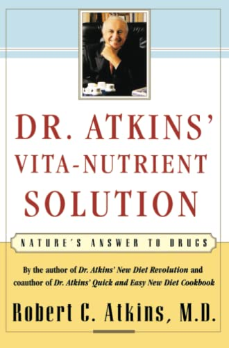 9780684844886: Dr. Atkins' Vita-Nutrient Solution: Nature's Answer to Drugs