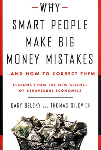 9780684844930: Why Smart People Make Big Money Mistakes and How to Correct Them: Lessons from the New Science of Behavioral Economics