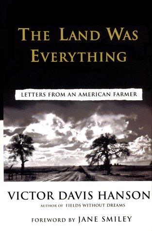 The Land Was Everything : Letters from an American Farmer by ...