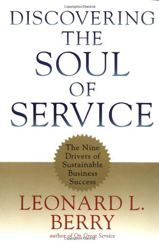 9780684845111: Discovering the Soul of Service: The Nine Drivers of Sustainable Business Success