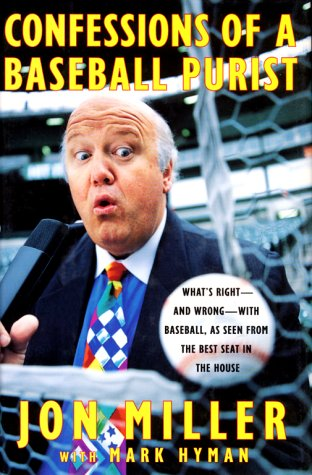 9780684845180: Confessions of a Baseball Purist: Whats Right and Wrong with Baseball As Seen from the Best Seat in the House