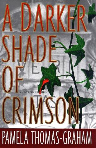 9780684845265: A DARKER SHADE OF CRIMSON (Ivy League Mysteries)