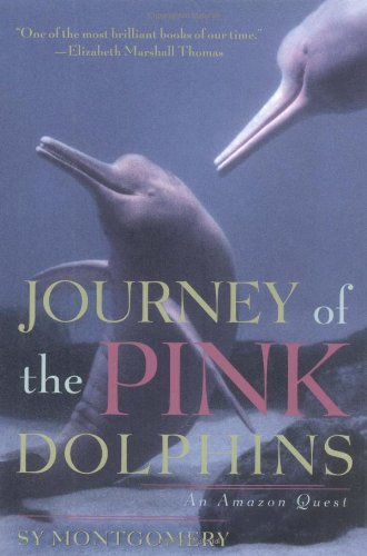 9780684845586: Journey of the Pink Dolphins: An Amazon Quest