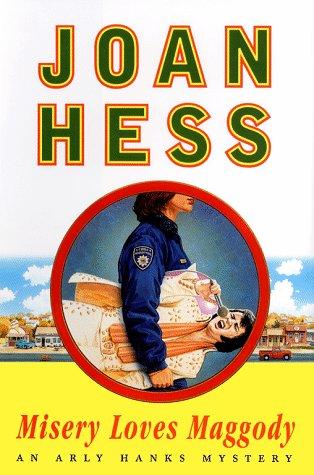 9780684845623: Misery Loves Maggody: An Arly Hanks Mystery (Maggody)