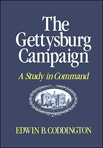 9780684845692: The Gettysburg Campaign: A Study in Command