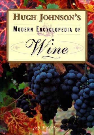9780684845890: Hugh Johnsons Modern Encyclopedia Of Wine 4th Edition