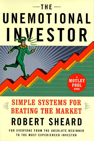 9780684845906: The Unemotional Investor : Simple Systems for Beating the Market