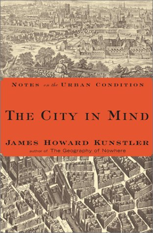 9780684845913: The City In Mind: Notes on the Urban Condition