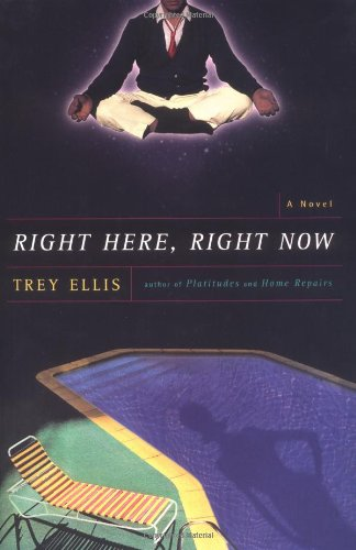 Right Here, Right Now (SIGNED) A Novel: Ellis, Trey