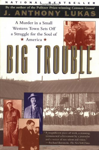 9780684846170: Big Trouble: A Murder in a Small Western Town Sets Off a Struggle for the Soul of America