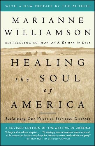 9780684846224: Healing the Soul of America: Reclaiming Our Voices as Spiritual Citizens