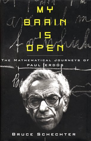 9780684846354: My Brain Is Open: The Mathematical Journeys of Paul Erdos