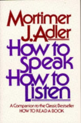 9780684846477: How to Speak How to Listen