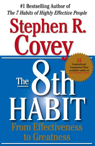 9780684846651: The 8th Habit: From Effectiveness to Greatness