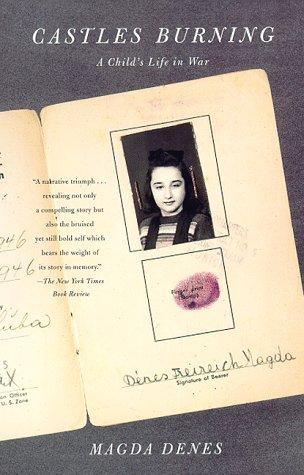 Castles Burning: A Child's Life in War: Denes, Magda