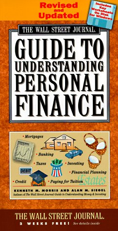 The Wall Street Journal Guide To Understanding Personal Finance.: The Staff Of The Wall Street ...