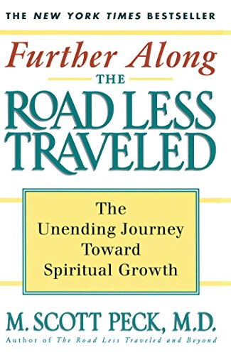 Further Along the Road Less Traveled: The: M. Scott Peck
