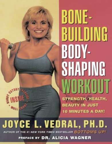 Bone Building Body Shaping Workout: Strength Health: Joyce L. Vedral