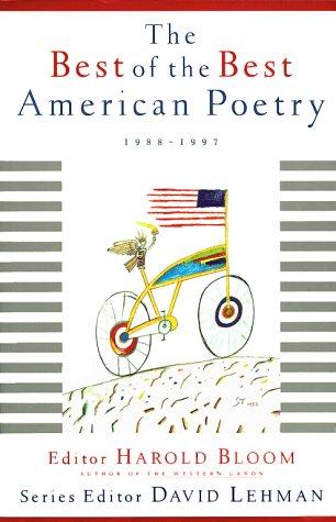 The Best of the Best American Poetry: Bloom, Harold, Ed.
