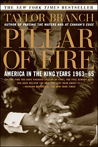 Pillar of Fire: America in the King Years, 1963-65: Branch, Taylor