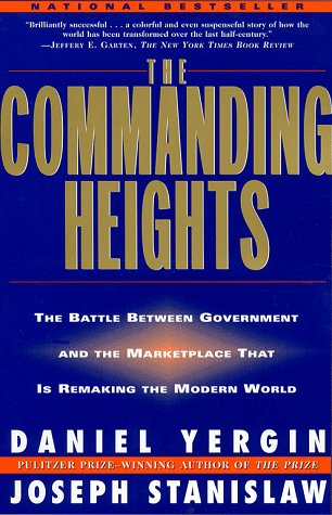 9780684848112: The Commanding Heights: New Reality of Economic Power