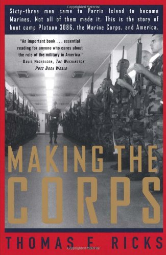 9780684848174: Making the Corps