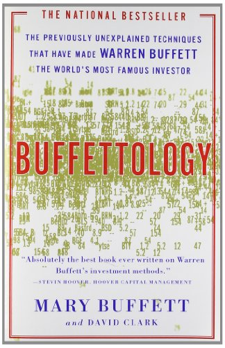 9780684848211: Buffettology: The Previously Unexplained Techniques That Have Made Warren Buffett the World's Most Famous Investor