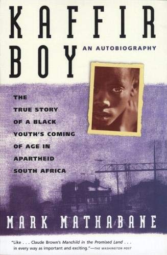 9780684848280: Kaffir Boy: An Autobiography--The True Story of a Black Youth's Coming of Age in Apartheid South Africa