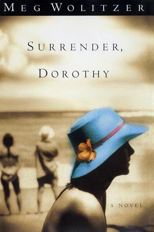 9780684848440: Surrender, Dorothy: A Novel