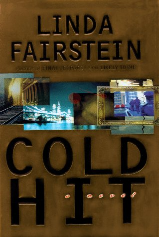 9780684848464: Cold Hit (Alexandra Cooper Mysteries)