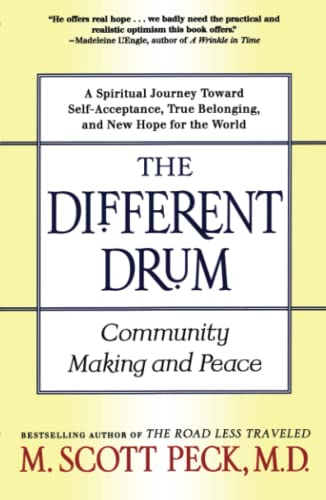 9780684848587: The Different Drum: Community Making and Peace