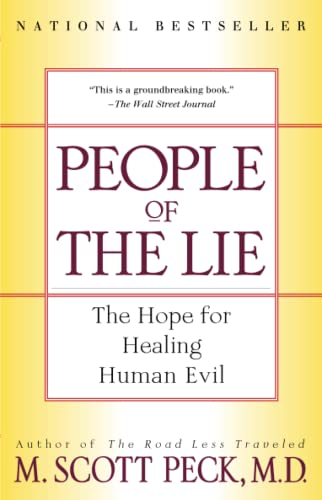 9780684848594: People of the Lie: The Hope for Healing Human Evil