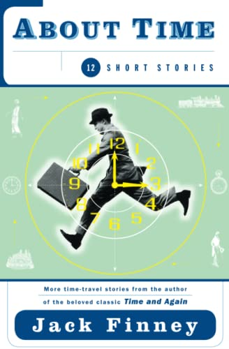 9780684848662: About Time: 12 Short Stories