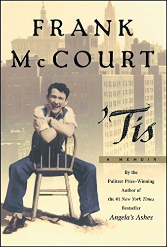 Tis: A Memoir: McCourt, Frank