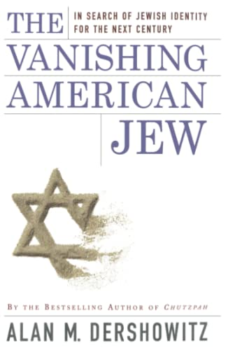 9780684848983: The Vanishing American Jew: In Search of Jewish Identity for the Next Century