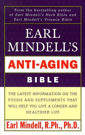 9780684849096: Earl Mindell's Anti Aging Bible