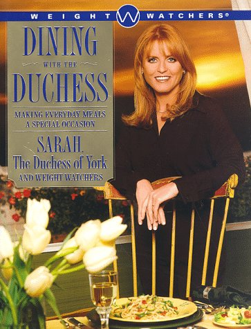 9780684849157: Dining with the Duchess: Making Everyday Meals a Special Occasion
